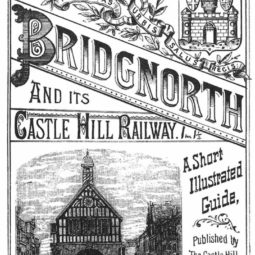 Bridgnorth and Its Castle Hill Railway