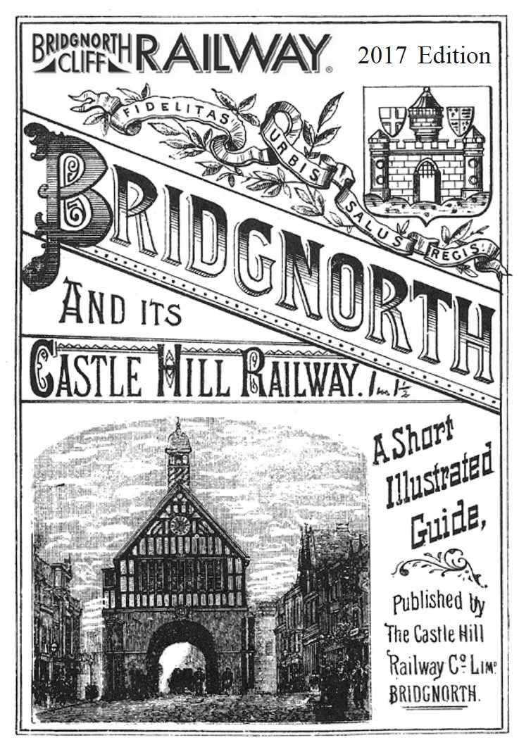 Bridgnorth and Its Castle Hill Railway